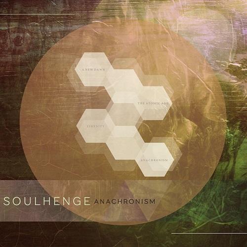 Soulhenge - Anachronism