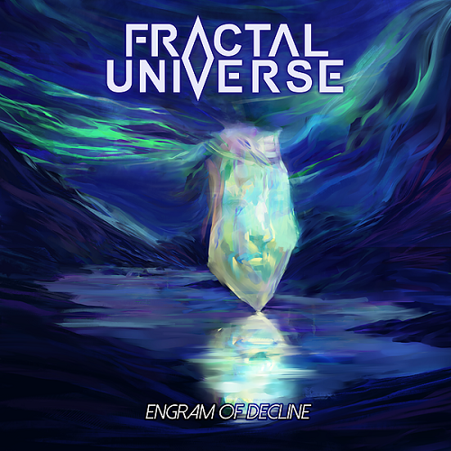 Fractal Universe - Engram Of Decline